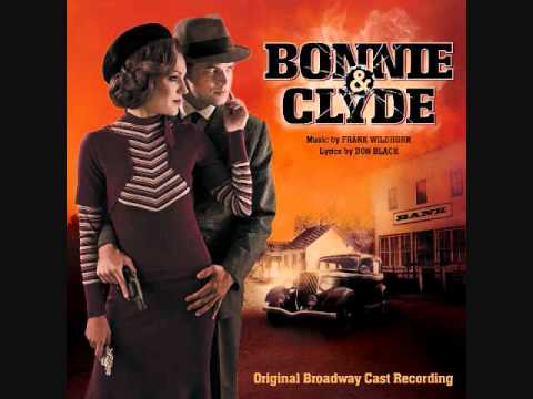 "2. ""Picture Show""- Bonnie and Clyde (Original Broadway Cast Recording)"