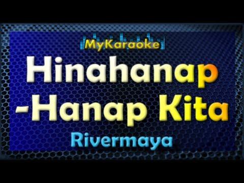 HInahanap-Hanap Kita - Karaoke version in the style of Rivermaya