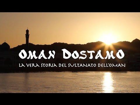 Oman Dostamo - La vera storia del Sultanato dell'Oman [ITA]