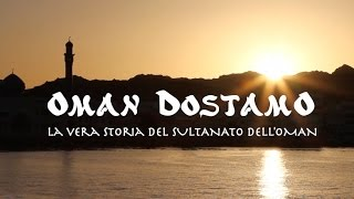 Oman Dostamo - La vera storia del Sultanato dell