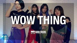 SEULGI X SinB X CHUNG HA X SOYEON - 'Wow Thing'  Dance Cover + Choreography by Sara Shang