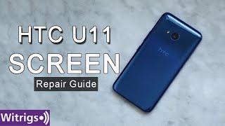 HTC U11 Screen Assembly Repair Guide