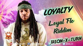 Jason X Turn - Loyalty - September 2018