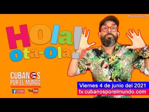 Alex Otaola en Hola! Ota-Ola en vivo por YouTube Live (Viernes 4 de junio del 2021)