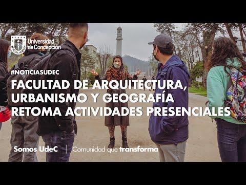 #NoticiasUdeC: Facultad de Arquitectura, Urbanismo y Geografía retoma actividades presenciales