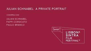 LEFFEST'17 Julian Schnabel: A Private Portrait - Conversa com Julian Schnabel e Pappi Corsicato