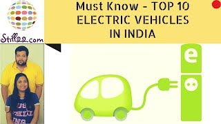 Top 10 Electric Cars | India | Best Electric Vehicles | Zero Emission Green Vehicles | EVs