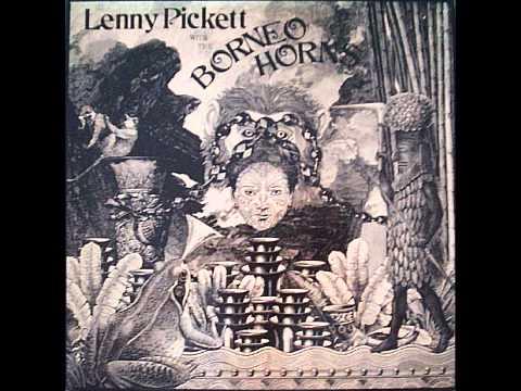 Lenny Pickett - Dance Music For Borneo Horns no. 1