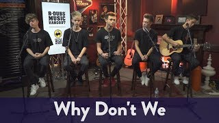 Why Don't We stopped by the BDubs Music Hangout to perform an acous...