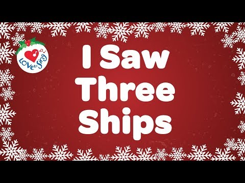 I Saw Three Ships with Lyrics Christmas Carol Sung by Children's Choir