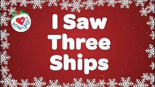 I Saw Three Ships with Lyrics | Christmas Carol & Song | Children Love to Sing