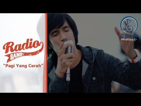 Radio Band - Pagi Yang Cerah