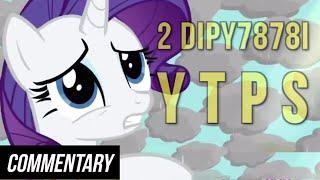 [Blind Commentary] Dipy7878i YTPs - My Little Killer Murder... & My Major Musical Mysterious... Video