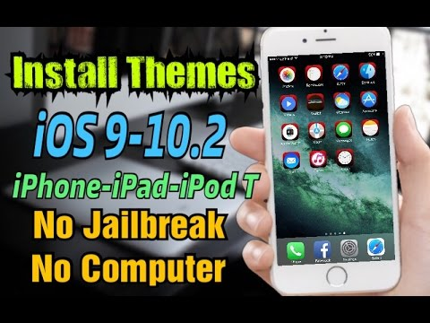 How to Install Themes on iOS 10.2 iPhone-iPad-iPod Without ...