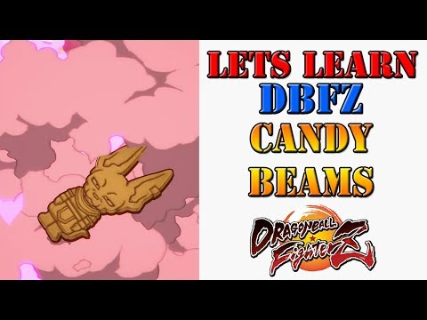 Lets learn DBFZ!  Candy beams have a bonus feature!