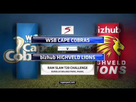 Ram Slam T20 Challenge - WSB Cape Cobras vs Bizhub Highveld Lions