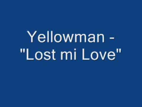 """Yellowman - """"Lost Mi Love"""""""
