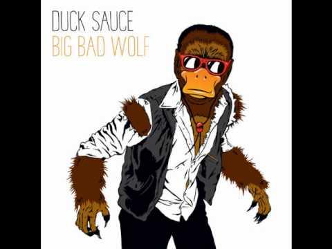 Duck Sauce - Big Bad Wolf ( Dada Life Remix )