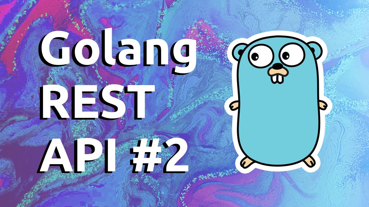 Golang REST API With Mux   Build an Inventory System, FAST! #2