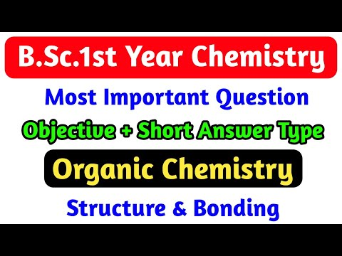 B Sc  1st Year Organic Chemistry Imp Question | Structure & Bonding