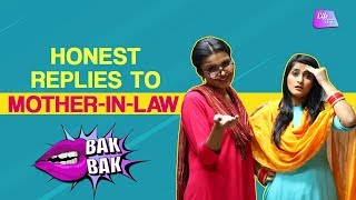 Honest Replies To Mother-in-law | Life Tak