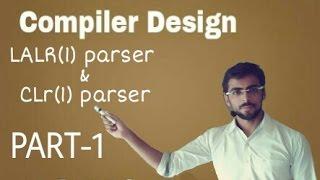 compiler design lecture lalr clr parser eng hindi part 1