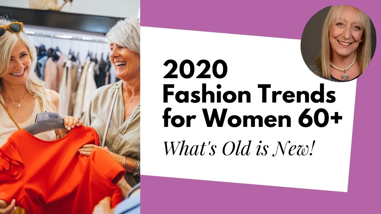 Fashion Over 60: What Does 2020 Have in Store for Us? Is