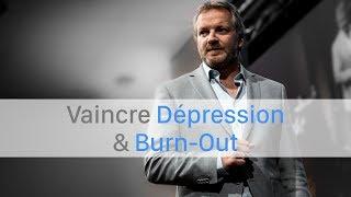 Vaincre Dépression & Burn-Out