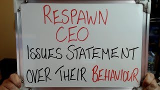 Respawn Ceo Issues Statement Over Companies Recent Behaviour
