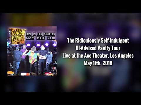 """""""Weird Al"""" Yankovic - Live at the Theater at Ace Hotel, Los Angeles (5/11/18) *AUDIO ONLY*"""