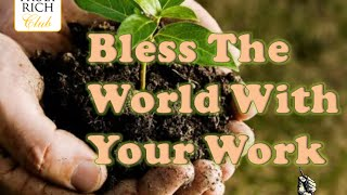 Bo Sanchez TRC - How To Bless The World With Your Work (PowerTalk)
