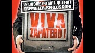 Viva Zapatero - Documental subtitulado - Silvio Berlusconi y la libertad de expresión en Italia