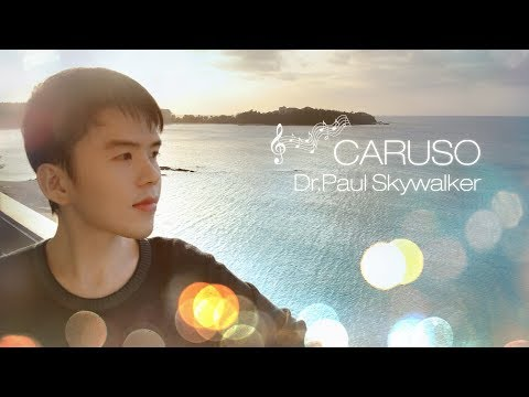 """""""Caruso""""  - Dr.Paul Skywalker (Cover) -  (with Lyrics & Eng Translation)"""