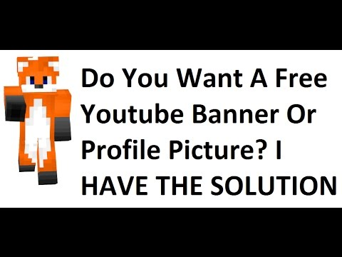 How To Make Your Own Youtube Profile Picture Or Banner