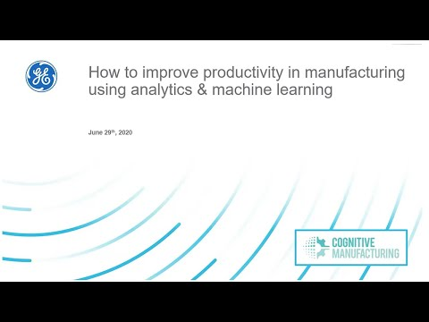 Improve productivity in manufacturing