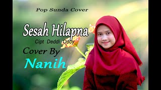 Download lagu SESAH HILAPNA (Hetty K) - Nanih # Pop Sunda Cover