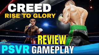 CREED: RISE TO GLORY    PSVR   First Impressions!!!!