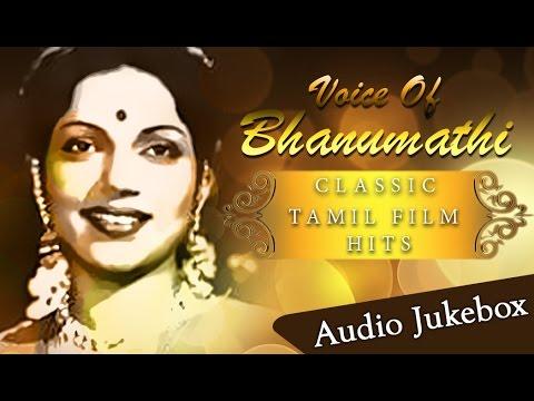 Best Songs Of Bhanumathi Jukebox | Hit Tamil Songs Collection | Voice Of Bhanumathi