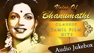 Best Songs Of Bhanumathi Jukebox | Hit Tamil Songs Collection | Voice Of Bhanumathi