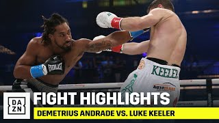 HIGHLIGHTS | Demetrius Andrade vs. Luke Keeler