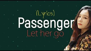 [Lyrics] Passenger-Let Her Go  [cover By J.Fla]