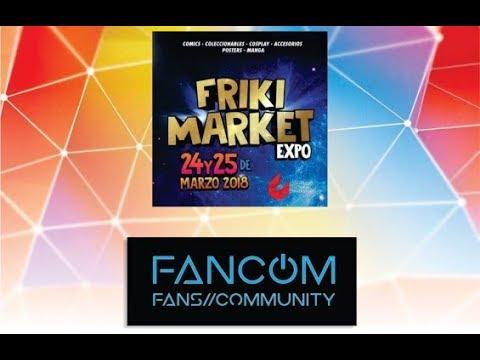 Episodio 27 de FanCom: Friki Market