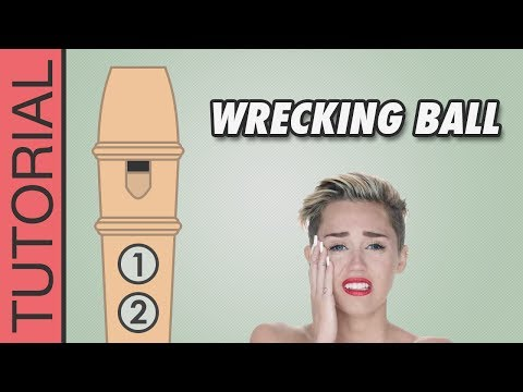 Wrecking Ball (Miley Cyrus) - Recorder Notes Tutorial