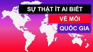Sự Thật Hay Ho Về Các Quốc Gia Trên Thế Giới