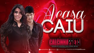 Repeat youtube video A Casa Caiu - Calcinha Preta 2014 (Oficial)