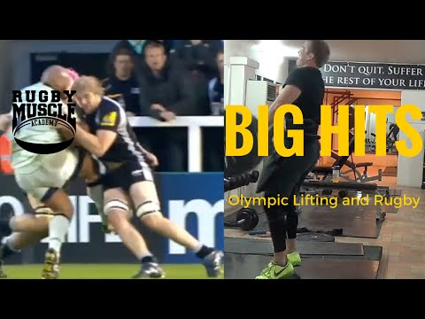 Olympic Lifting = Big Hits in Rugby