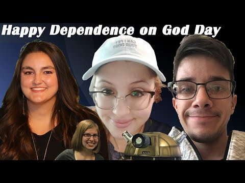 Happy Dependence on God Day