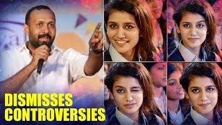 Omar Lulu DISMISSES Controversies surrounding Priya Prakash Varrier