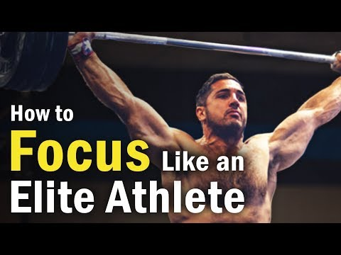 How to Focus Like an Elite Athlete (In Everything You Do)