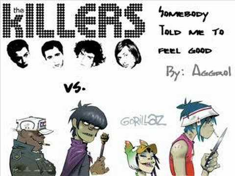 Gorillaz vs. The Killers- Somebody Told Me to Feel Good